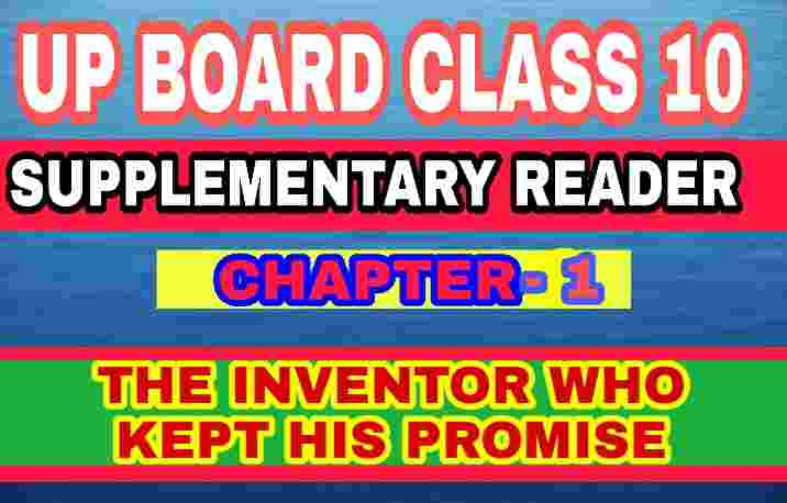 chapter 1 The Inventor Who Kept His Promise : Thomas Alva Edison